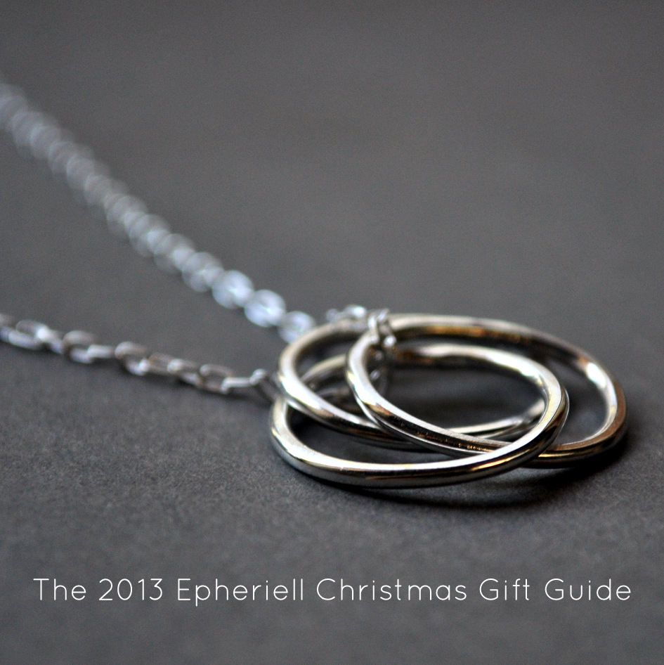 The 2013 Epheriell Christmas Gift Guide