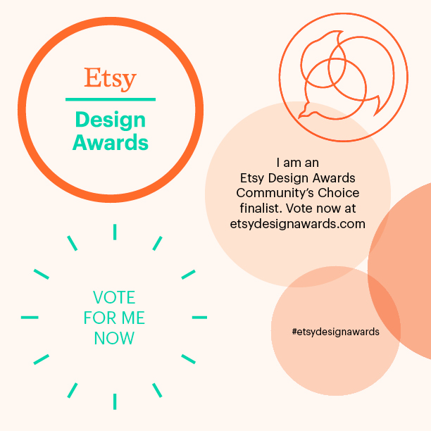 I'm a Finalist in the Etsy Design Awards! {P.S. Vote Now to Win a $250 Etsy Gift Voucher…}