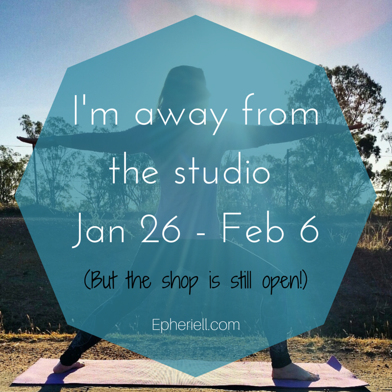 I'm away from the studio Jan 26 - Feb 6