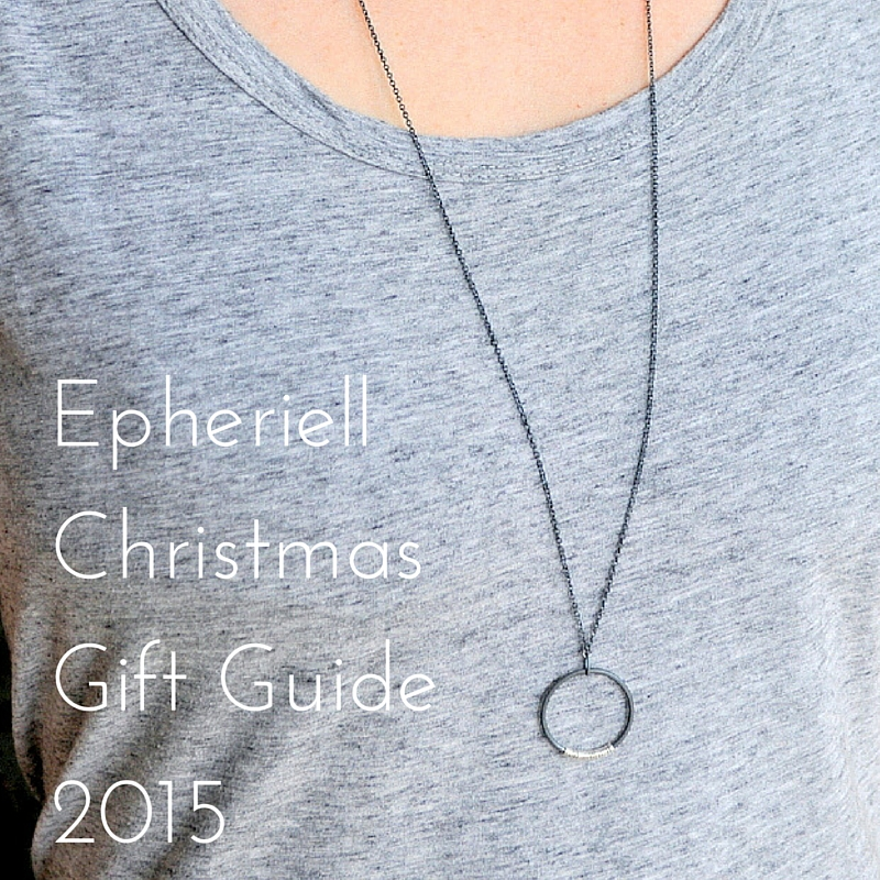 Epheriell Christmas Gift Guide 2015