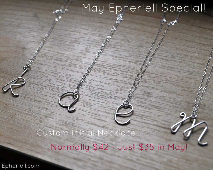 May Epheriell Special ~ Custom Initial Necklace