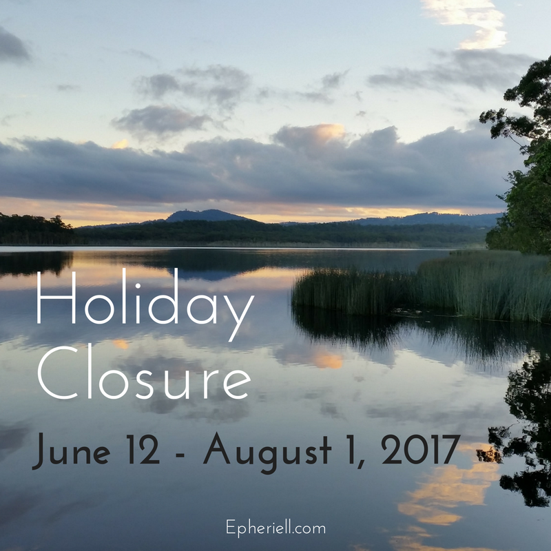 Holiday Closure – June 12 – August 1, 2017